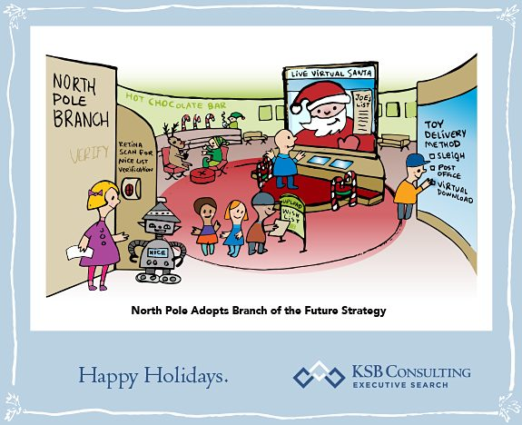 North Pole Adopts Bank of the Future Strategy